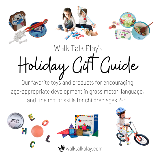 Walk Talk Play's Holiday Gift Guide |Pediatric Therapist Recommendations for Purposeful Play